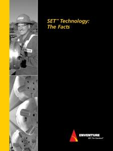 SET Technology: The Facts