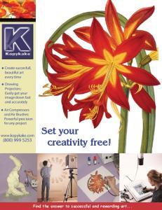 Set your creativity free!