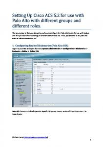 Setting Up Cisco ACS 5.2 for use with Palo Alto with different groups and different roles