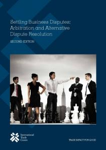 Settling Business Disputes: Arbitration and Alternative Dispute Resolution