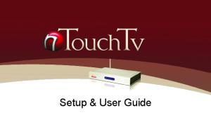 Setup & User Guide - 1 -