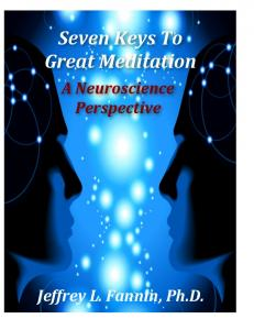Seven Keys To Great Meditation