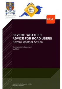 SEVERE WEATHER ADVICE FOR ROAD USERS Severe weather Advice