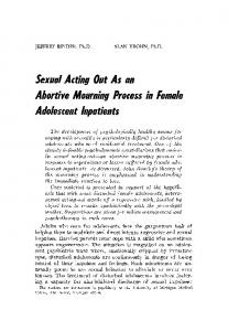 Sexual Acting Out As an Abortive Mourning Process in Female Adolescent Inpatients