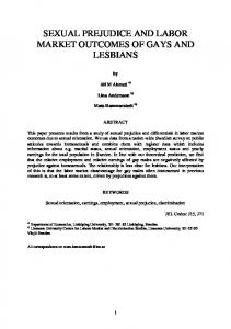 SEXUAL PREJUDICE AND LABOR MARKET OUTCOMES OF GAYS AND LESBIANS