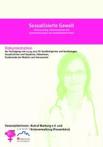 Sexualisierte Gewalt Untersuchung, Dokumentation und Spurensicherung in der medizinischen Praxis
