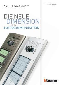 SFERA Aluminium. Die neue. Dimension. der. Hauskommunikation
