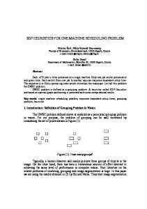 SGP HEURISTICS FOR ONE MACHINE SCHEDULING PROBLEM