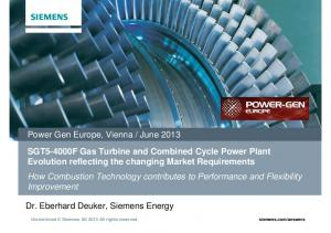 SGT5-4000F Gas Turbine and Combined Cycle Power Plant Evolution reflecting the changing Market Requirements