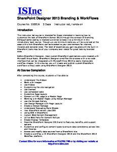 SharePoint Designer 2013 Branding & WorkFlows
