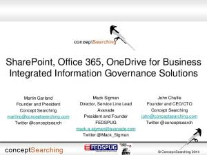 SharePoint, Office 365, OneDrive for Business Integrated Information Governance Solutions