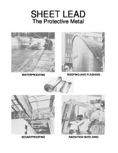 SHEET LEAD. The Protective Metal ROOFING AND FLASHING WATERPROOFING