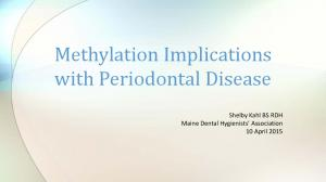 Shelby Kahl BS RDH Maine Dental Hygienists Association 10 April 2015