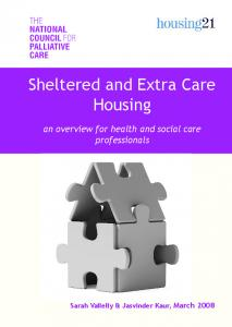 Sheltered and Extra Care Housing. an overview for health and social care professionals