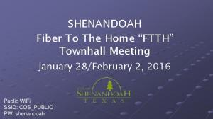 SHENANDOAH Fiber To The Home FTTH Townhall Meeting