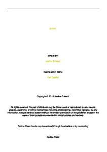 SHINE. Written by: Justine Edward. Illustrated by: Shine. Karl Gabriel. Copyright 2013 Justine Edward
