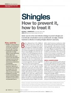 Shingles. Before widespread use of the childhood. How to prevent it, how to treat it