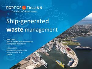 Ship-generated waste management