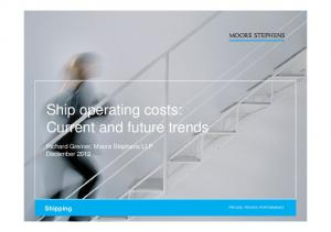 Ship operating costs: Current and future trends