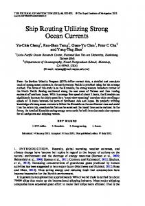 Ship Routing Utilizing Strong Ocean Currents