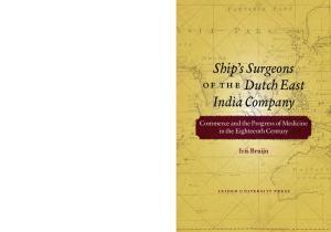 Ship s Surgeons of th e Dutch East India Company
