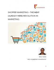 SHOPPER MARKETING - THE NEXT (ALREADY HERE) REVOLUTION IN MARKETING