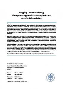 Shopping Centre Marketing: Management approach to atmospherics and experiential marketing