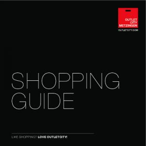 SHOPPING GUIDE LIKE SHOPPING? LOVE OUTLETCITY!