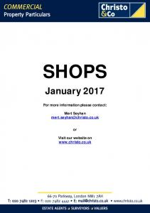 SHOPS January 2017 For more information please contact: Mert Seyhan Visit our website on