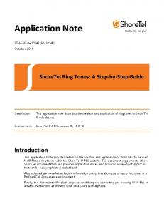 ShoreTel Ring Tones: A Step-by-Step Guide. This application note describes the creation and application of ring tones to ShoreTel IP telephones