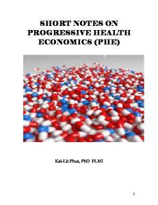 SHORT NOTES ON PROGRESSIVE HEALTH ECONOMICS (PHE)