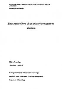 Short-term effects of an action video game on attention