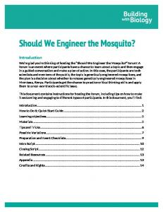 Should We Engineer the Mosquito?