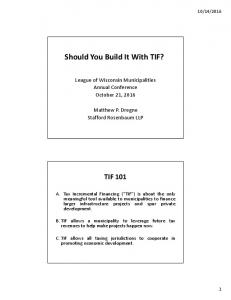 Should You Build It With TIF?