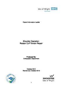 Shoulder Operation: Rotator Cuff Tendon Repair