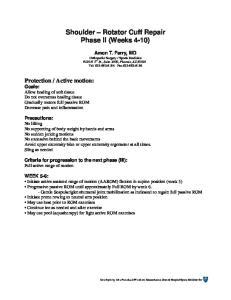 Shoulder Rotator Cuff Repair Phase II (Weeks 4-10)