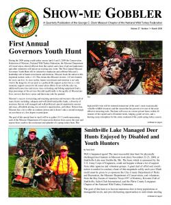 SHOW-ME GOBBLER A Quarterly Publication of the George C. Clark Missouri Chapter of the National Wild Turkey Federation