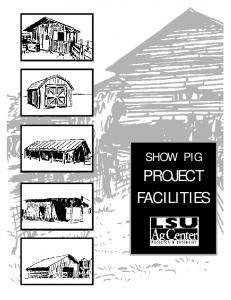 SHOW PIG PROJECT FACILITIES