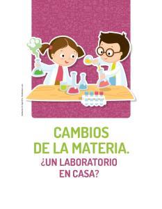 Shutterstock.com CAMBIOS DE LA MATERIA. UN LABORATORIO EN CASA?