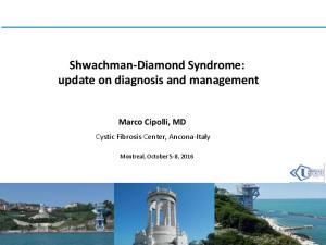 Shwachman-Diamond Syndrome: update on diagnosis and management