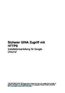 Sicherer GINA Zugriff mit HTTPS Installationsanleitung für Google Chrome 1
