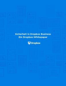 Sicherheit in Dropbox Business Ein Dropbox-Whitepaper
