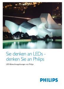 Sie denken an LEDs - denken Sie an Philips
