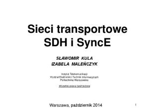 Sieci transportowe SDH i SyncE