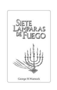 SIETE LAMPARAS DE FUEGO