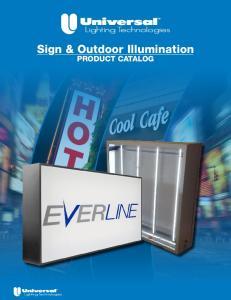 Sign & Outdoor Illumination PRODUCT CATALOG