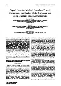 Signal Denoise Method Based on Fractal Dimension, the Higher Order Statistics and Local Tangent Space Arrangement