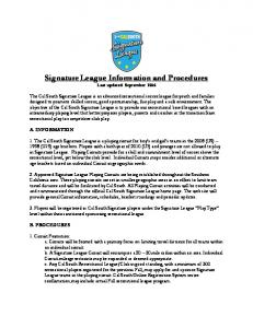 Signature League Information and Procedures Last updated September 2016