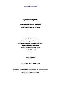 Signifikantenpraxis. Die Einklammerung des Signifikats im Werk von Jacques Derrida