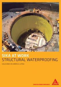 SIKA AT WORK Structural Waterproofing. SIKA AT WORK Structural Waterproofing